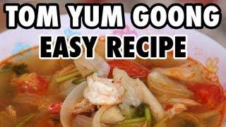 Easy Thai Tom Yum Goong Soup Recipe (วิธีทำต้มยำกุ้ง)