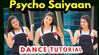 PSYCHO SAIYAAN Dance Tutorial Step By Step | Bollywood | VIRAL Dance |Beauty N Grace Dance Academy