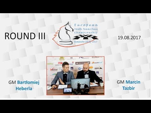 Round III - European Youth Team Chess Championship 2017