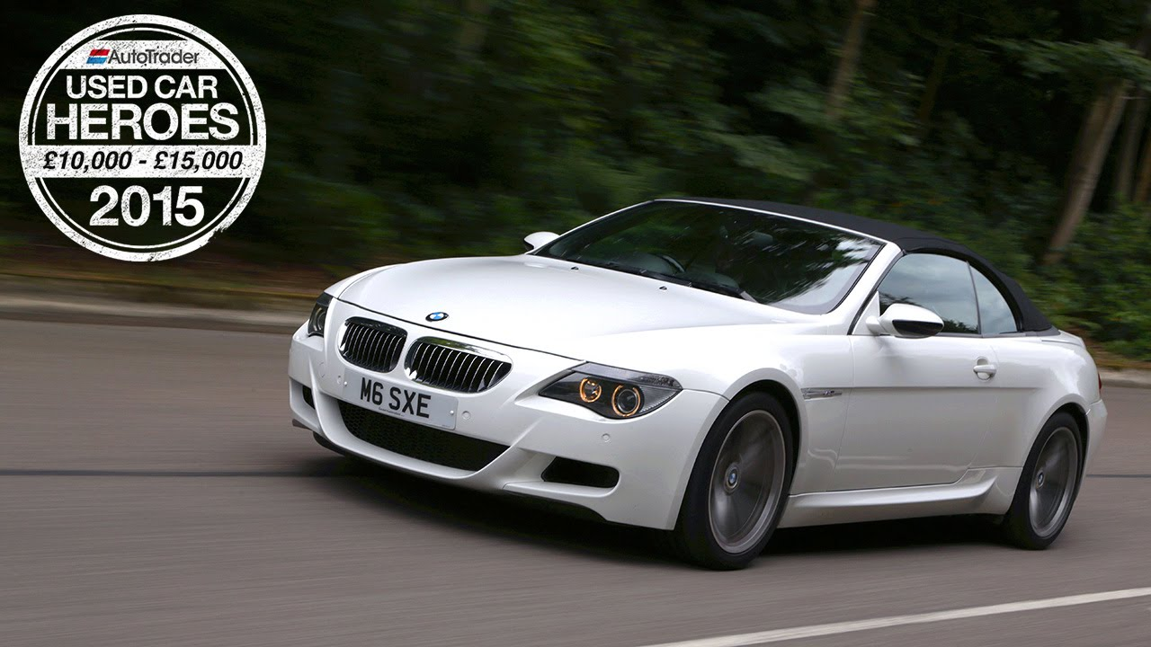 Used Car Heroes: £10,000 - £15,000 - BMW M6 - YouTube