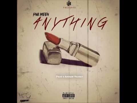 Thumbnail: PnB Meen - Anything (prod by Andrew Meoray)