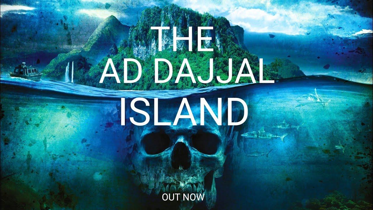 DAJJAL ISLAND 2020 - Shaykh Asrar Rashid
