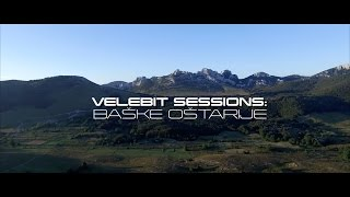 - VELEBIT SESSIONS: Baške Oštarije -