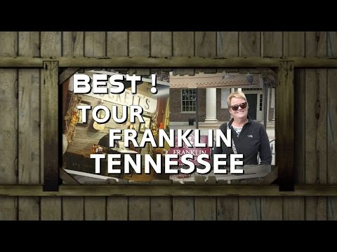 """FRANKLIN ON FOOT, Margie Thessin,  """"Best Small Town In Tennessee"""""""