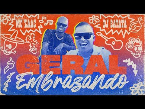 DJ Batata, MC Zaac – Geral Embrazando