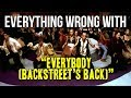 "watch he video of Everything Wrong With Backstreet Boys - ""Everybody (Backstreet's Back)"""