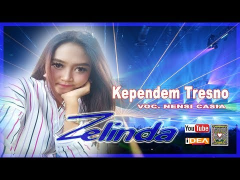 KEPENDEM TRESNO // ZELINDA MUSIC // VOC. NENSI CASIA