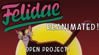 Felidae REANIMATED | MAP call | CLOSED, BACKUPS OPEN