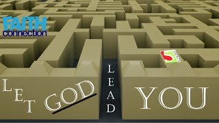 5th Sunday -- Let Him Lead...
