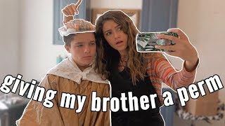 Giving my brother an at home PERM!! | Alyssa Mikesell ft Brock and Boston