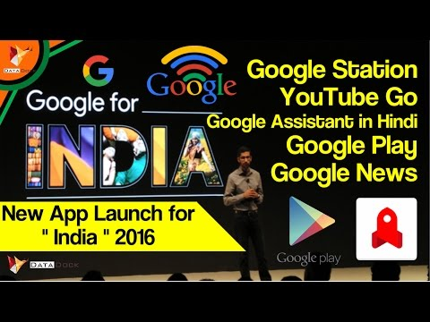Google Launches New Apps Only For India - App For India - Data Dock