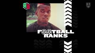B/R Football Ranks Podcast: Ep. 5: Paul Pogba's Barber Ranks Football's Best Haircuts