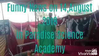 Funny News program on 14 August 2018 in Paradise science Academy