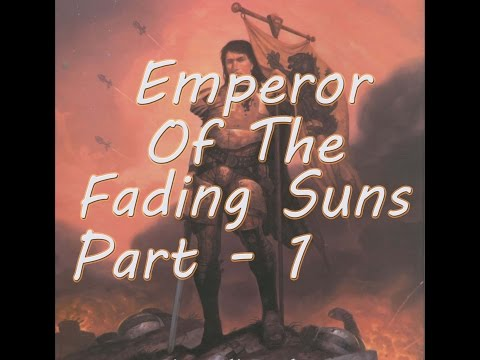 Let's Play Emperor of the Fading Suns - Part 1