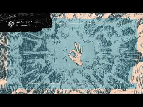 Avi x Louis Villain - Molto Bene (Official Audio)