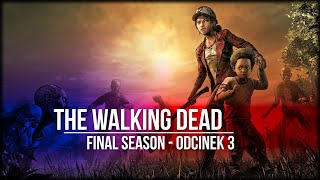 The Walking Dead The: Final Season - Odcinek 3