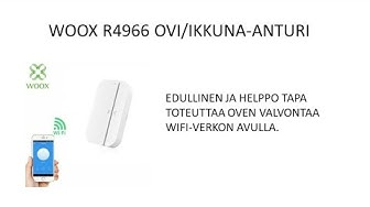 Woox R4966 ovi/ikkuna-anturi ja sen käyttöönotto
