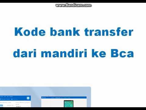 Kode bank Transfer dari Mandiri ke Bca - YouTube
