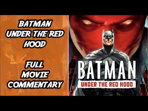 Download Batman Under The Red Hood Full Movie Commentary - Wednesday Comics