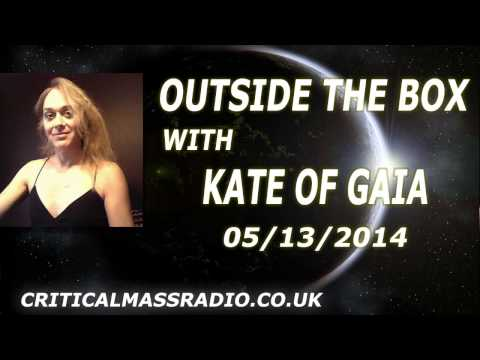 Outside The Box With Kate Of Gaia - The Name Is The Lynch Pin [05/13/2014]