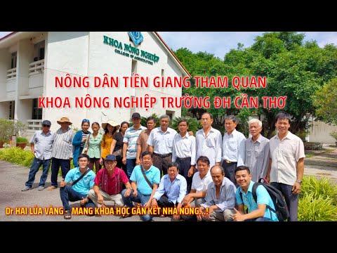 Nông dân Tiền Giang tham quan khoa nông nghiệp đại học Cần Thơ