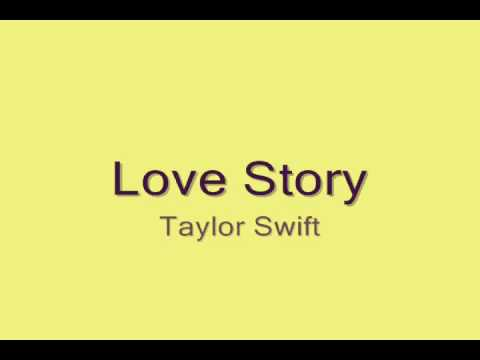 Taylor Swift -Love Story with lyrics