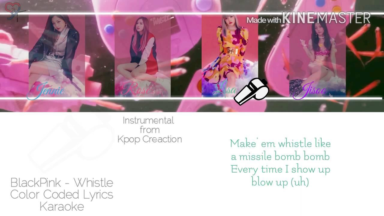Blackpink (블랙핑크) - Whistle [Karaoke ver ] Color Coded Lyrics [Instrumental  with BG/Kpop]