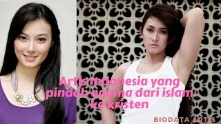 4 artis indonesia yang pindah agama dari islam ke kristen