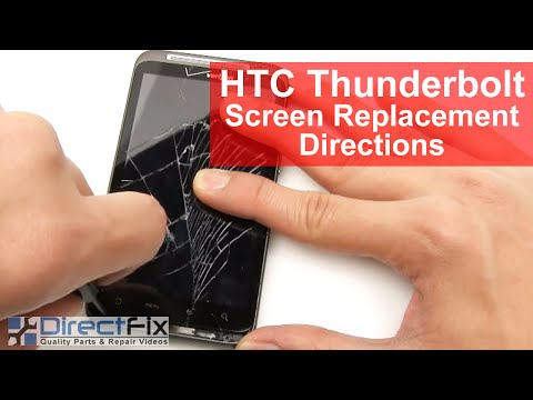 HTC Thunderbolt Screen Replacement Directions