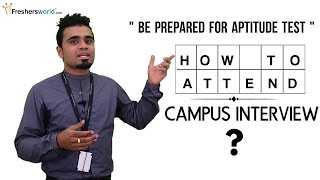 How to Attend Campus Interview for Freshers – Interview Tips