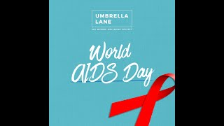 World AIDS Day 2020 Umbrella Lane Reaffirms our Commitment to #GenerationZero by HIV Scotland