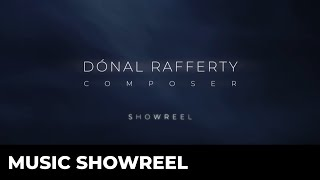 Dónal Rafferty: Music Showreel 2020