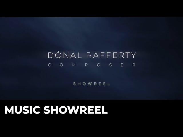 Dónal Rafferty: Music Showreel 2020