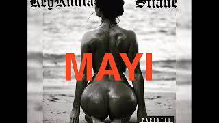 REYKUNTA -  MAYI Feat STIANE
