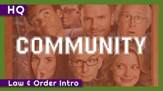 Community (2009-2015) Law & Order Intro