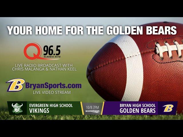 2021 Golden Bear Football - Bryan vs. Evergreen