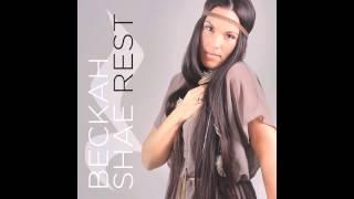 Beckah Shae - Rest