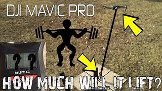 DJI MAVIC PRO - HOW MUCH CAN IT LIFT? MAVIC vs PHANTOM COMPARISON
