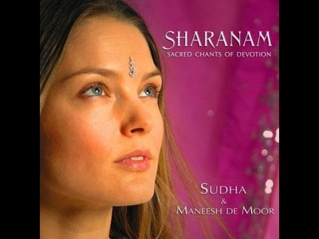 The Most Beautiful & Healing Vocals :Spiritual,Sacred Music by Sudha - Sharanam Chants: Moola Prayer