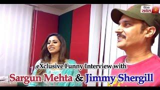 Sargun Mehta, Jimmy Shergill | Exclusive Funny Interview | Jindua (Punjabi Movie) Dainik Savera