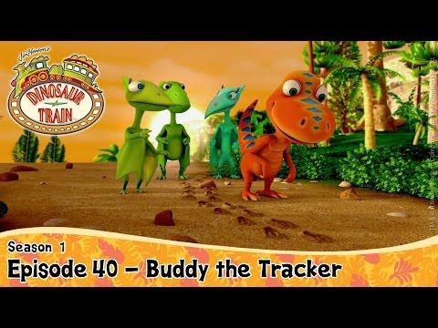 DINOSAUR TRAIN SEASON 1 : Episode 40 - Buddy the Tracker