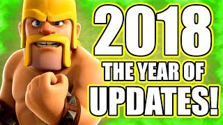 3 MAJOR UPDATES COMING IN 2018! - Clash Of Clans