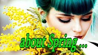 про ВЕСНУ! Давай встречать Весну. My Spring (HD 720)