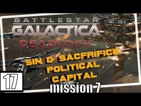 Battlestar Galactica Deadlock Sin and Sacrifice Political Capital Mission 7