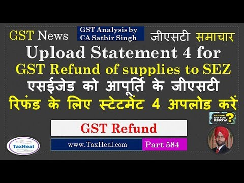 New GST Portal Facility for Refund upload statement 4 : Supplies to SEZ