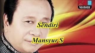 Sendiri by Mansyur S