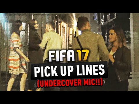 FIFA 17 PICK UP LINES!!!