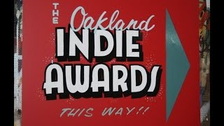 8th Annual Oakland Indie Awards- Friday May 30, 2014