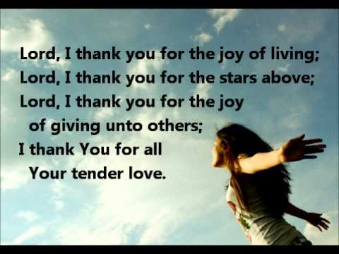 Ordinaire Lord I Thank You For The Joy Of Living