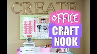 Office Organization: My Office Craft Nook